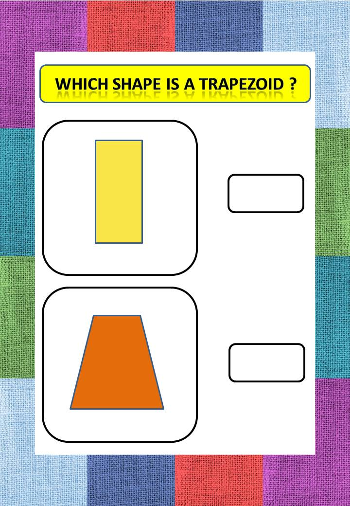 math worksheets for kindergarten - Which shape is a Trapezoid ?